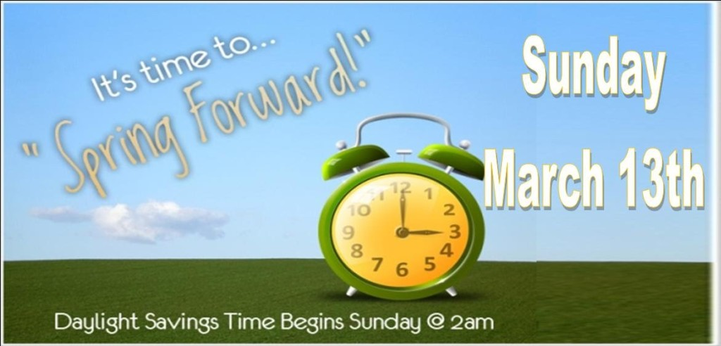 Spring Ahead? Yes, you will lose one hour on Sunday, March 13th!