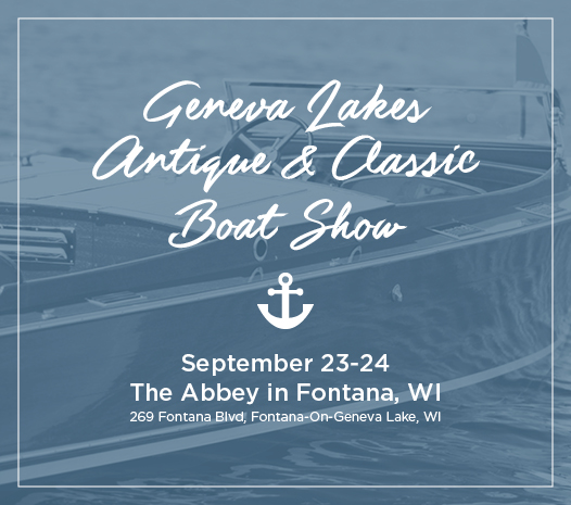 Geneva Lakes Antique and Classic Boat Show – This weekend!