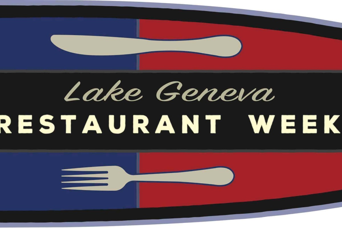 Restaurant Week – Lake Geneva – June 2 – 11, 2017