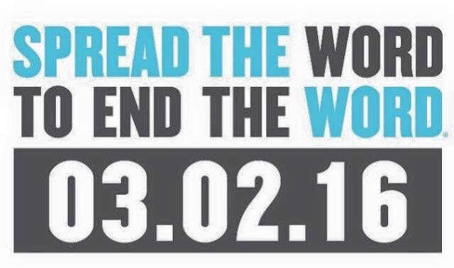 Spread the Word to End the Word 3.2.16
